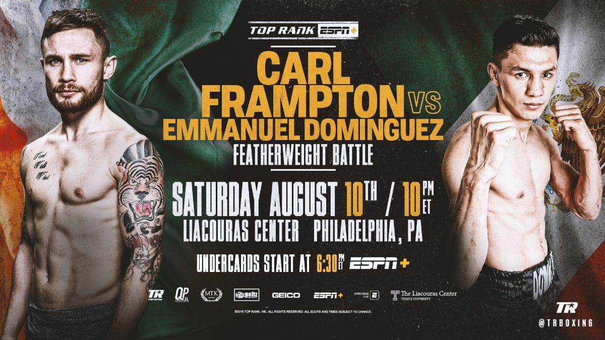 August 10: Carl Frampton-Emmanuel Dominguez Featherweight